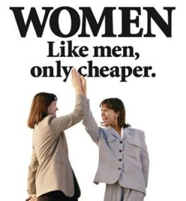 Women, like men, only cheaper
